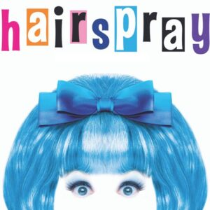 Hairspray The Musical, Kings Theatre, Glasgow Thorne Travel Experience
