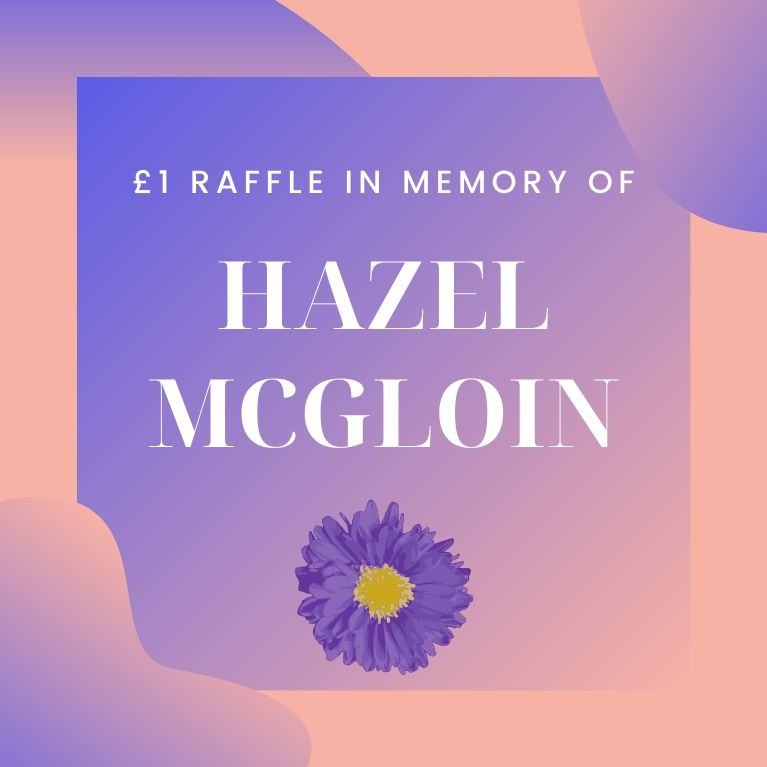 £1 Raffle In Memory Of Hazel McGloin Masthead Image